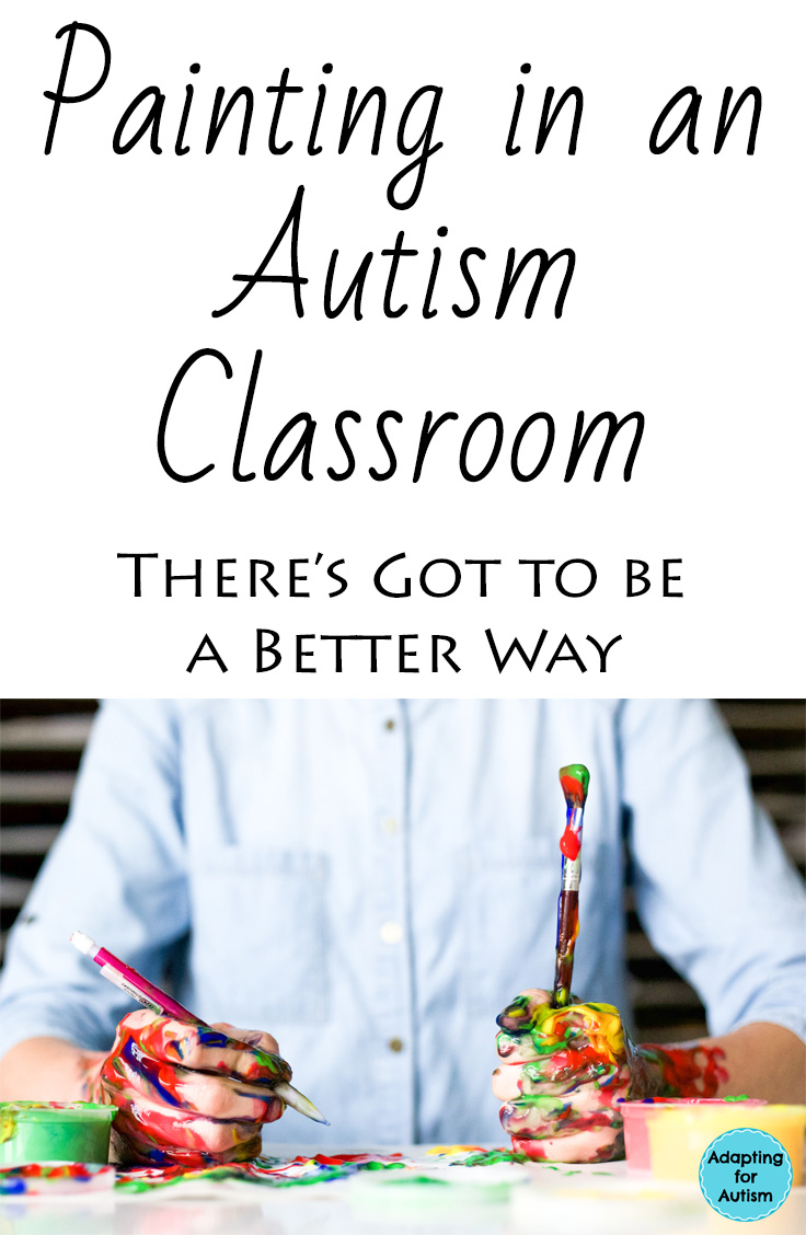 Painting strategies in an autism classroom - 3 tips