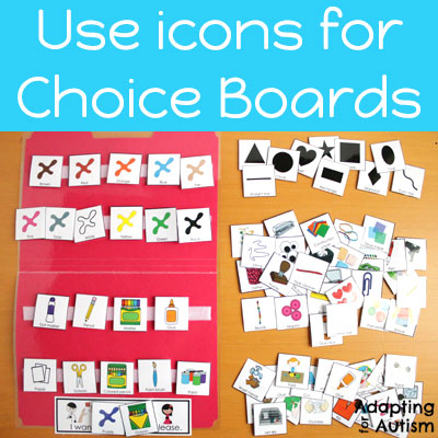 Use schedule icons to create communication opportunities with choice boards.