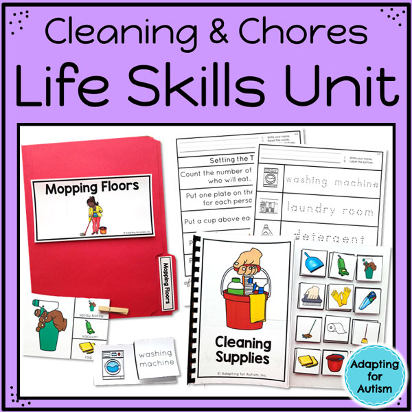 Cleaning and chores life skills unit - worksheets, adapted books, clip cards, file folders and task boxes