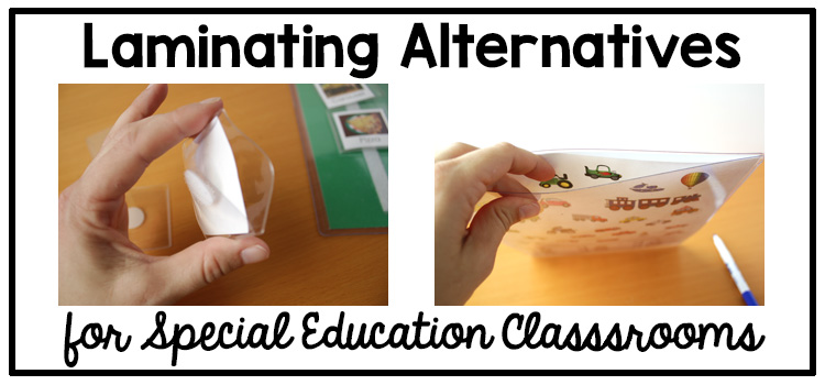 Text: Laminating alternatives for special education classrooms Photos: 2 pictures of plastic paper pockets