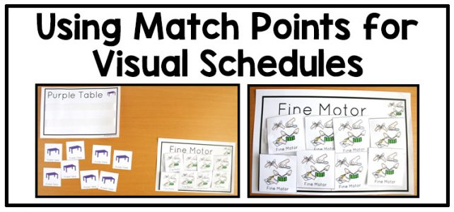 Using Match Points for your Visual Schedules